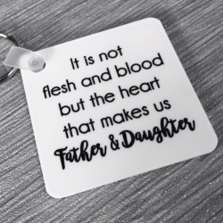 It's not blood that makes us father & daughter Keyring