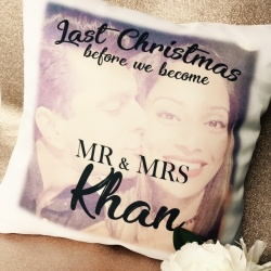 Last Christmas before we become... Personalised Photo Cushion