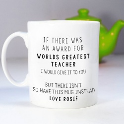 Funny 'Greatest Teacher' with a twist Mug