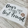 Dogs are a girls Best Friend Sweatshirt