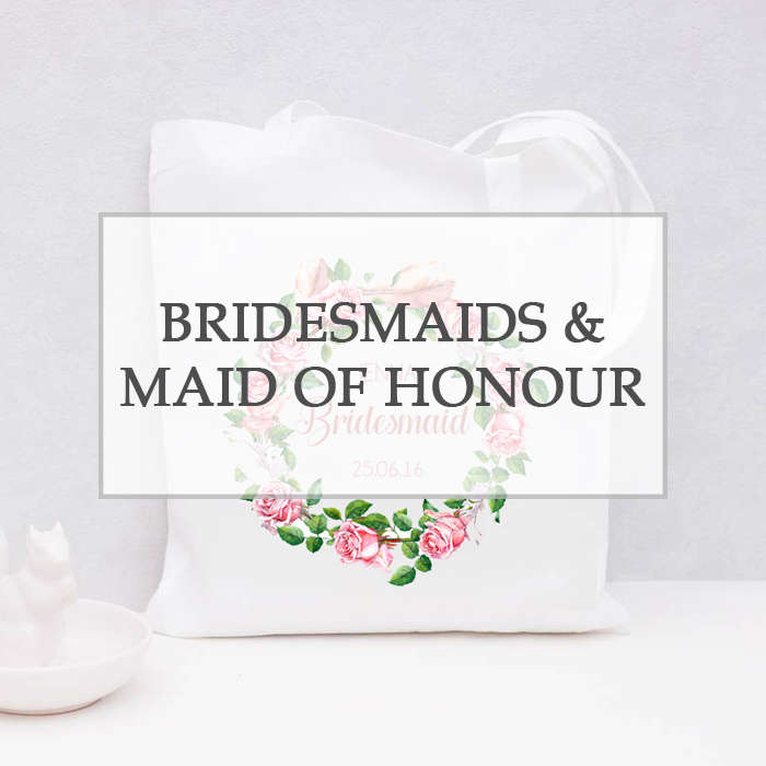 Bridesmaids & Maid of Honour