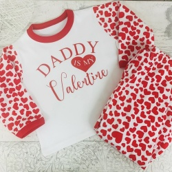 Daddy / Mummy is my Valentine Heart Pyjamas