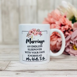 Marriage is an endless sleepover mug