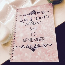 Personalised 'Wedding S**t to remember' Notebook