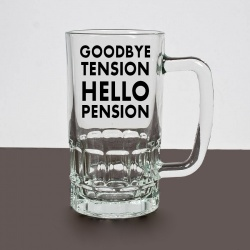 Hello Pension, Goodbye Tension Pint Glass