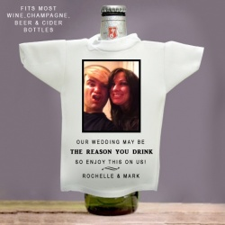 'Our Wedding May Be The Reason You Drink' Wine Bottle T-Shirt
