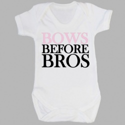 'Bows Before Bros Baby, Child or Adult T-Shirt
